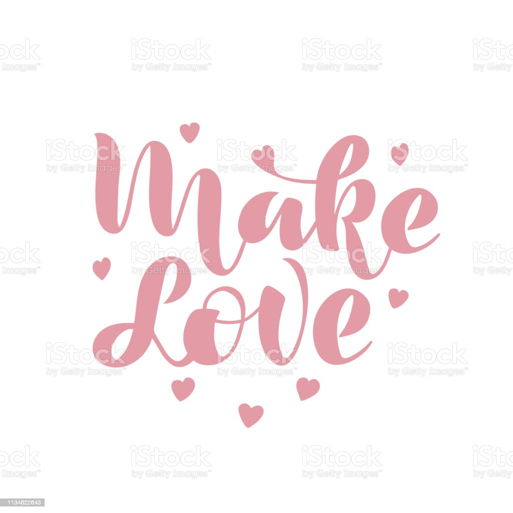 vector illustration with pink lettering phrase Make love