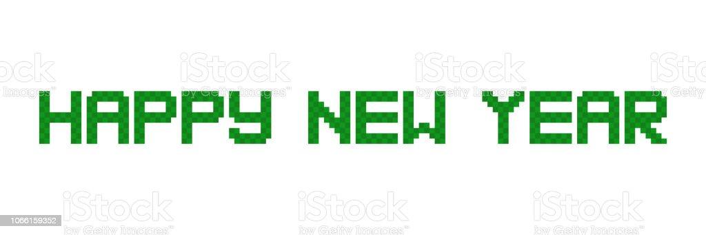 幸せな新しい年ピクセルの碑文。8 ビット ビデオ ゲームのスタイル。ベクトル ベクターアートイラスト