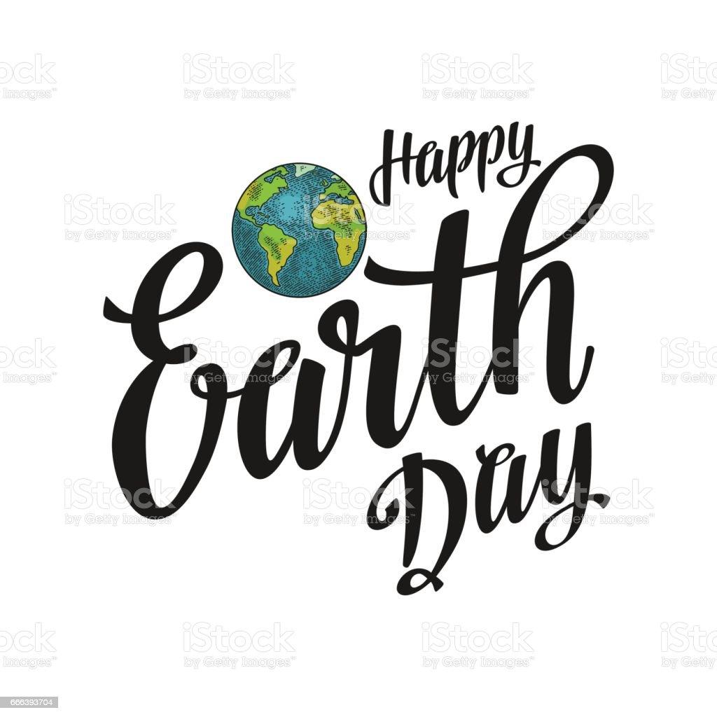 Planeta. Letra de día de la tierra feliz. Ilustración de vector color vintage grabado - ilustración de arte vectorial