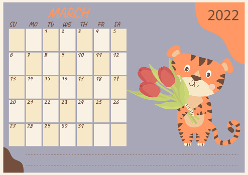 Planner calendar for March 2022. Cute tiger cub with bouquets of flowers - tulips. Year of the Tiger in Chinese or oriental. Horizontal template. Vector illustration. Stationery, design and printing