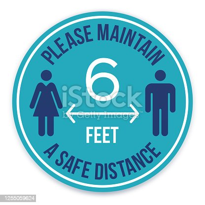 Please practice social distancing and maintain a safe physical distance reminder message circle symbol.