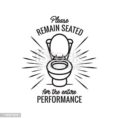 Please remain seated bathroom funny poster. Vector illustration.