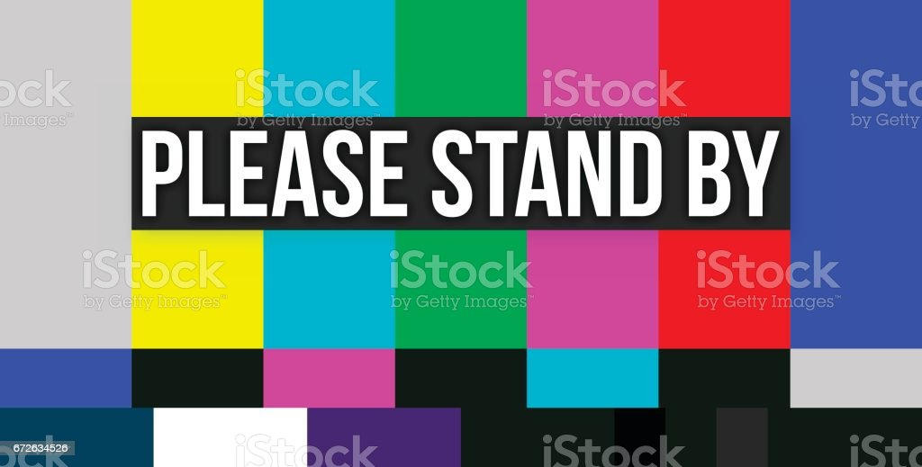 Please Stand By Color Error Screen vector art illustration