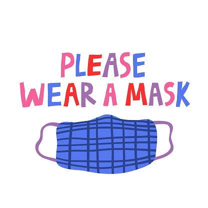 Please wear a mask multicolored lettering and a protective mask.