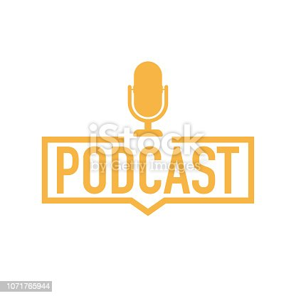 Podcast. Badge, icon, stamp, logo. Vector stock illustration.