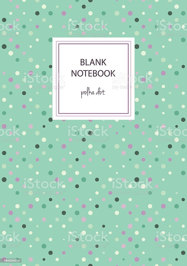 Polka Dot Notebook Cover Template Stock Vector Art & More Images of ...