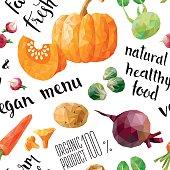Polygonal Low poly Seamless Pattern of farm vegetables:Pumpkin, Carrot,Radish, Beet, Brussels sprouts,Chanterelles, Mushrooms, Potato, Kohlrabi. Handwritten brush calligraphy text.