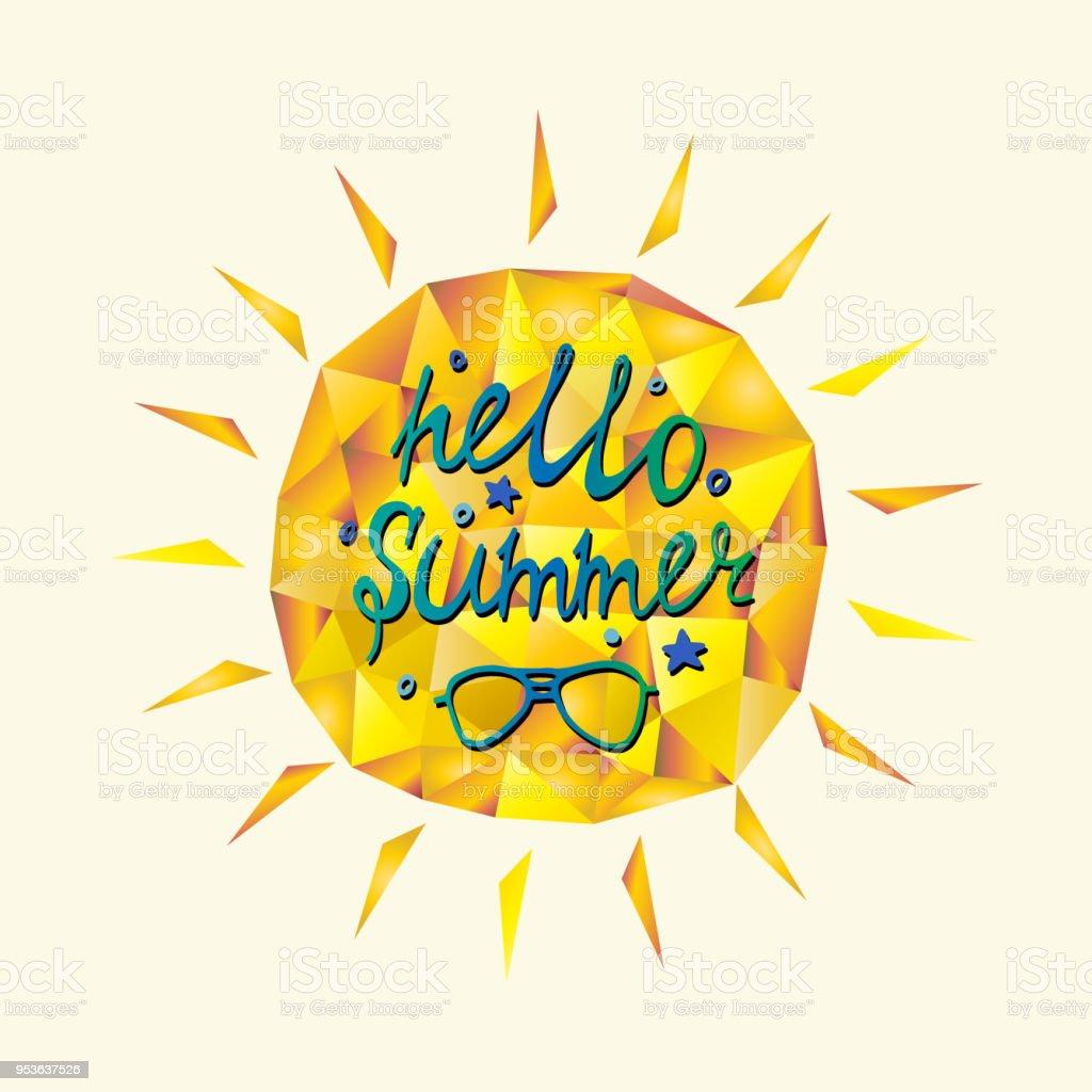 Sunshine Polygonale Avec Citation été Bonjour Et Lunettes De