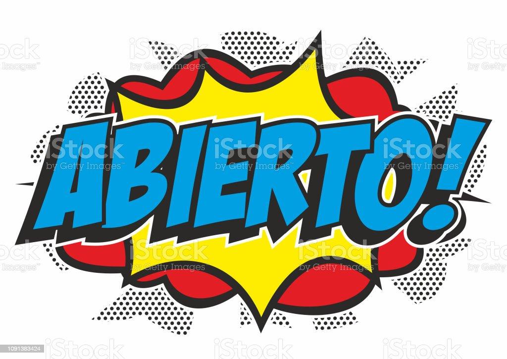 Pop art 'ABIERTO' sign vector art illustration