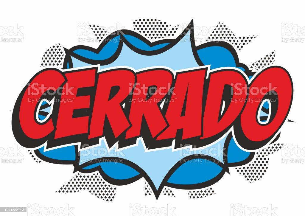 Pop art 'CERRADO' sign vector art illustration