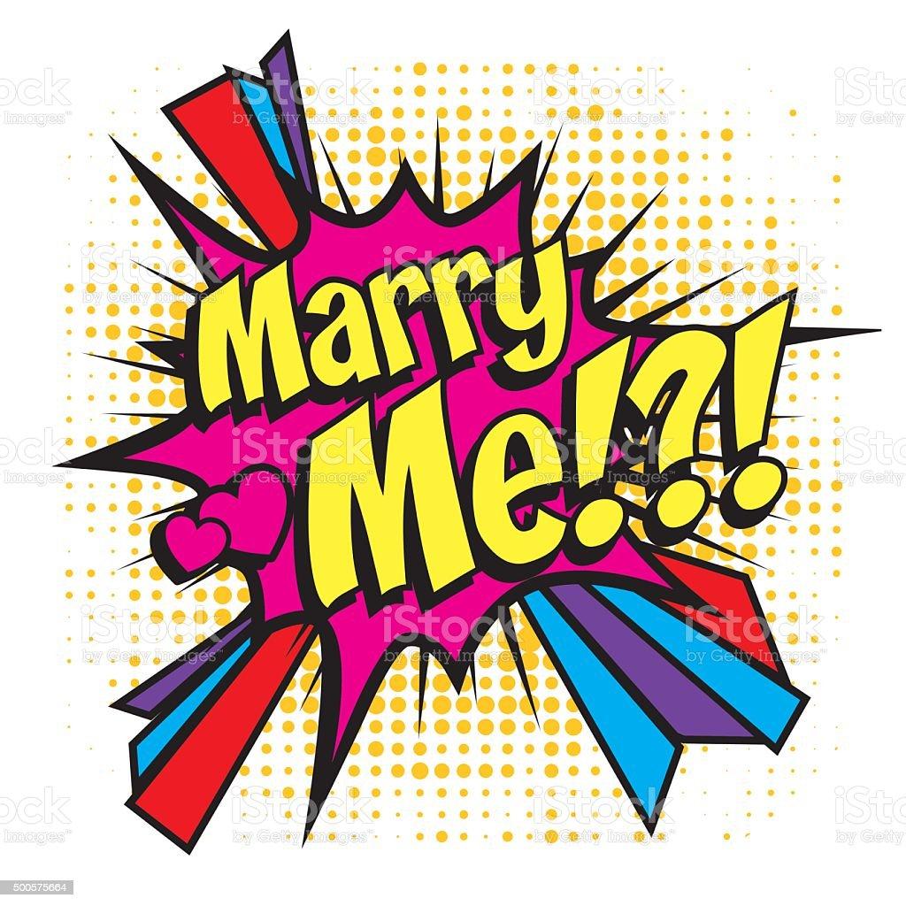 Pop Art Comics Icon Marry Me For Personal Wedding Invitation stock ...