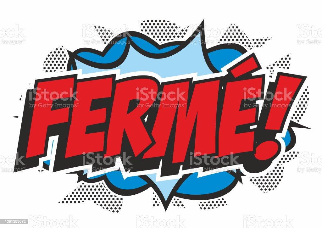 Pop art 'FERME' sign vector art illustration