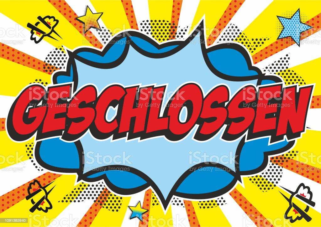 Pop art 'GESCHLOSSEN' sign vector art illustration