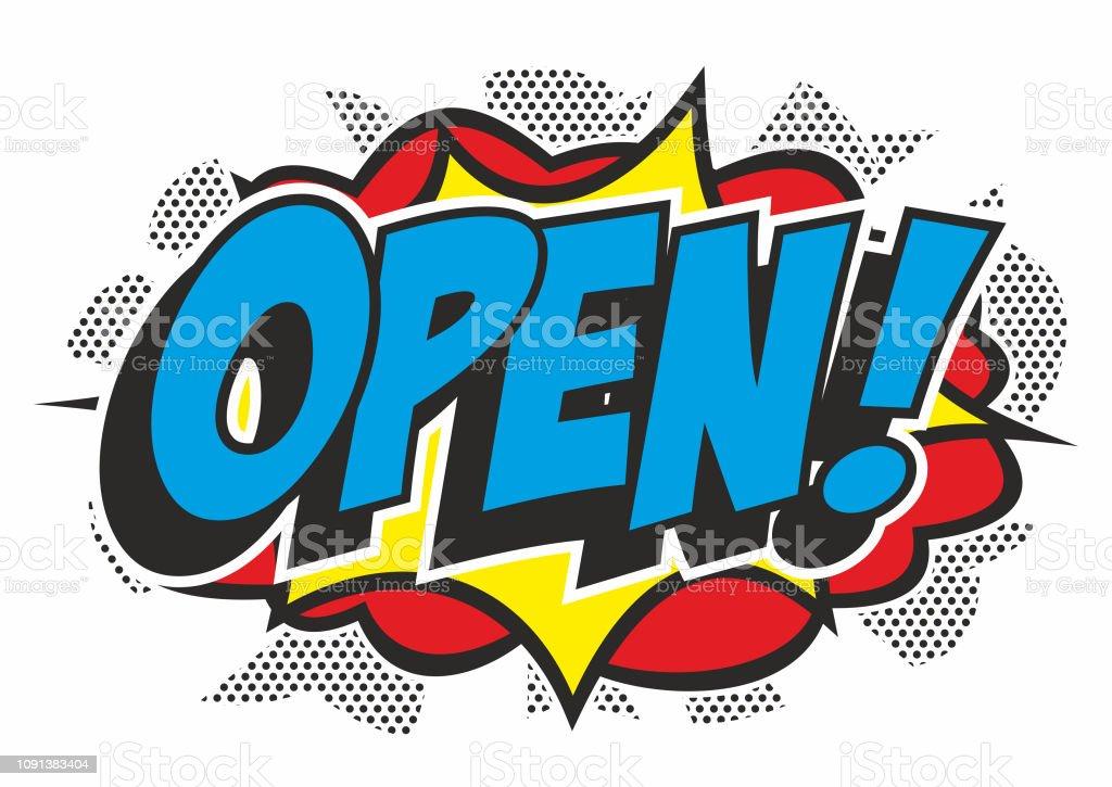 Pop art 'OPEN' sign vector art illustration