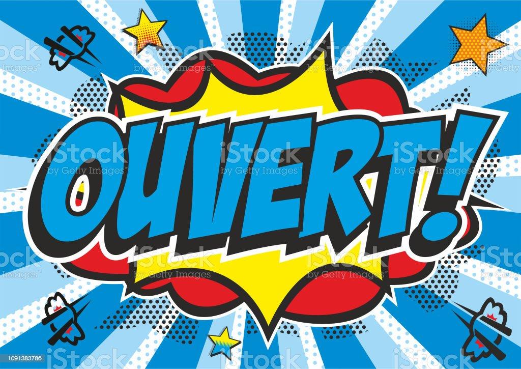 Pop art 'OUVERT' sign vector art illustration