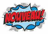 The French word 'Nouveau' brightly coloured in a pop art comic book style on an explosion background. Isolated on white.