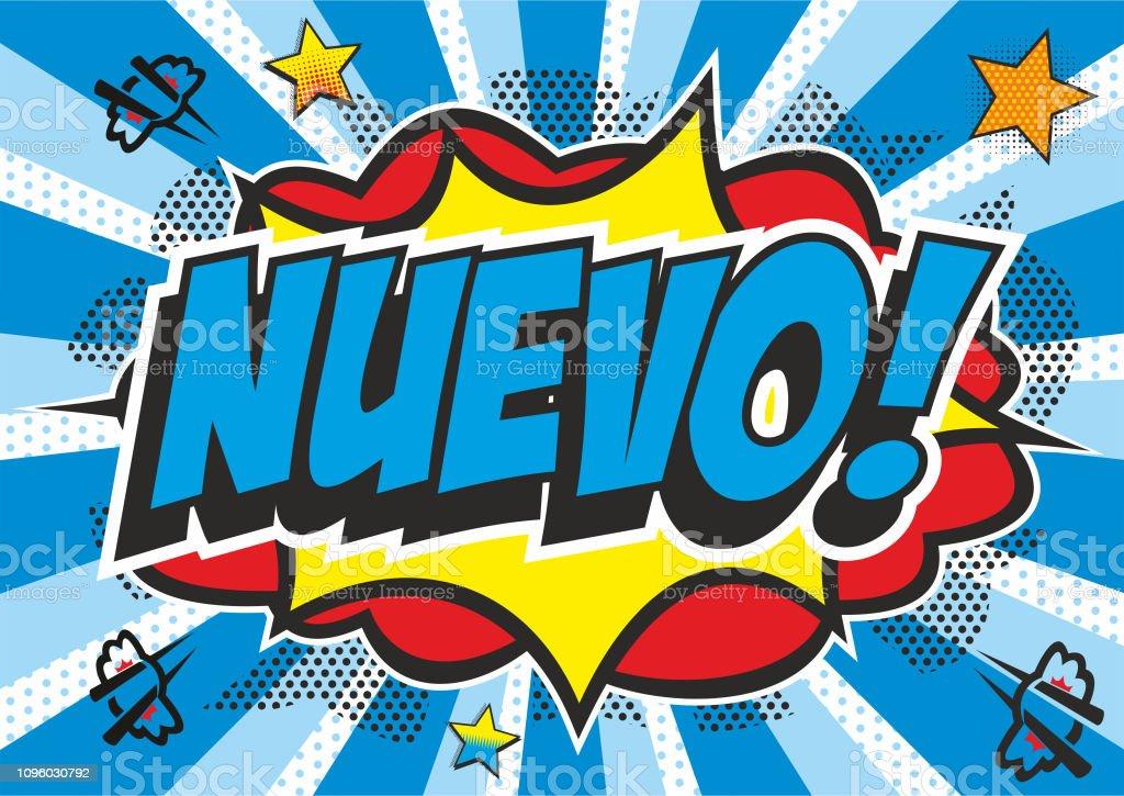 Pop art style 'NUEVO' vector art illustration
