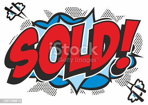 The word 'Sold' brightly coloured in a pop art comic book style on an explosion background. Isolated on white.