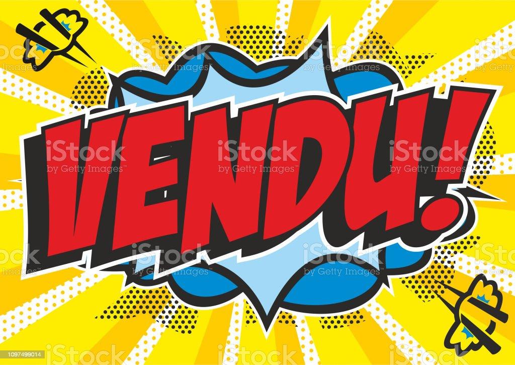 Pop art style 'Vendu' vector art illustration