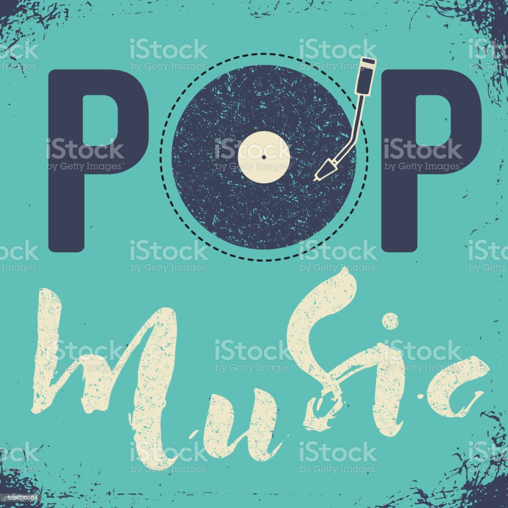 Pop music text art calligraphy letters. Illustration with blue vintage background and vynil vector art illustration
