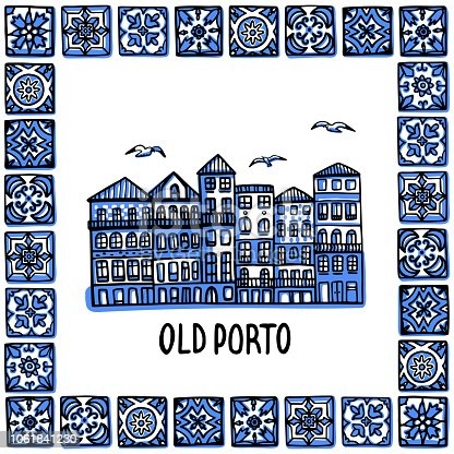 Portugal landmarks set. Old Porto. Landscape of old town in frame of Portuguese tiles, azulejo. Hand drawn sketch style vector illustration. Excellent for souvenir products, magnets, banner, post cards.