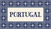 Portugal travel illustration vector. Vintage background design with traditional tile pattern frame from Portuguese ceramic azulejos ornaments.