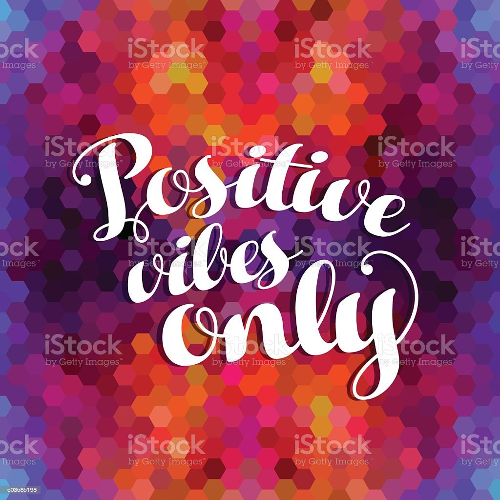 Positive inspiration quote colorful background vector art illustration