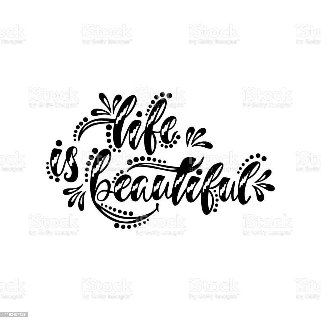 Positive Quote About Happiness Life Is Beautiful Hand Drawn Inspirational Phrase For Shirt Print Poster Greeting Card Stock Illustration Download Image Now Istock