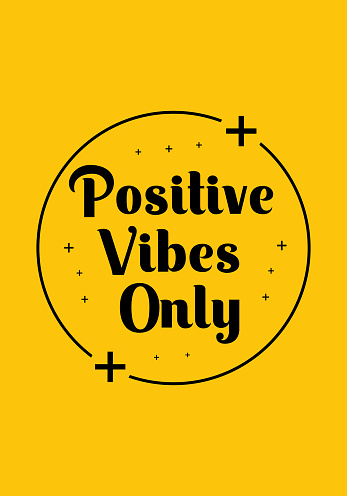 Positive vibes only. Inspiring Creative Motivation Quote Poster Template. Vector Typography Banner Design Concept. Vintage style illustration, good for t-shirt and wall decoration.