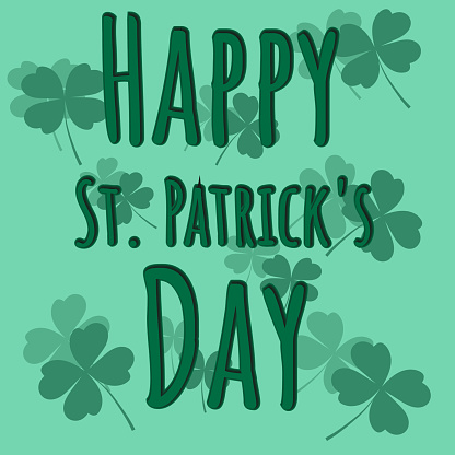 Postcard for St. Patrick's Day. Green card with Four-leaf clover. Simple postcard with congratulatory text. Vector illustration