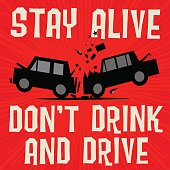 Poster concept text Stay alive, Dont Drink and Drive