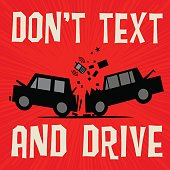 Poster concept with car crash text Don't Text and Drive