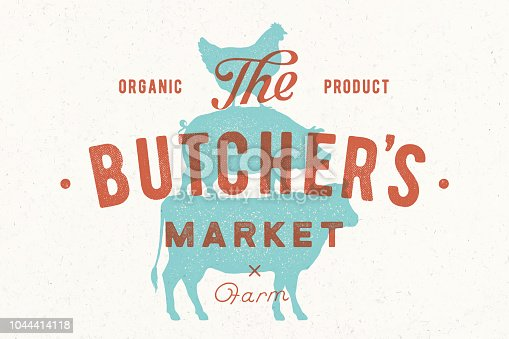Poster for butcher market. Cow, pig, hen stand on each other. Vintage label, retro print for butchery, meat shop with typography, animal silhouette. Group of farm animals for label. Vector Illustration