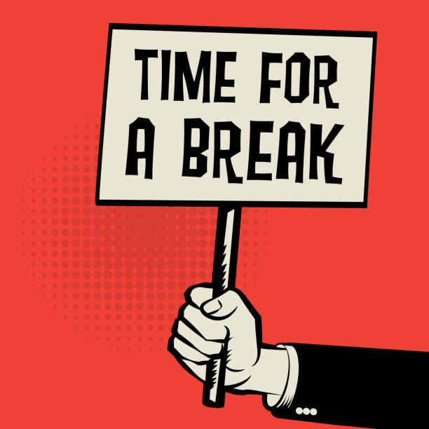 Poster in hand, business concept with Time for a Break Poster in hand, business concept with text Time for a Break, vector illustration sunday stock illustrations