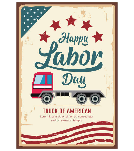 poster labor day car truck of america vintage design background - may day stock illustrations, clip art, cartoons, & icons