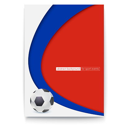 Poster of football or soccer 2018 world championship cup. Banner with ball and Russia colors background. Vector 3D illustration for advertising, cover design, sports event