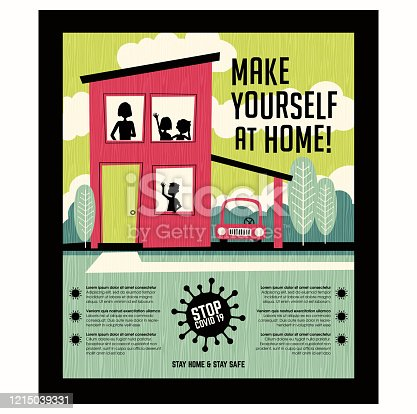 Poster or banner encouraging people to stay at home during coronavirus covid19 pandemic. Retro style house with family. Make yourself at home. Virus icon and space for text.