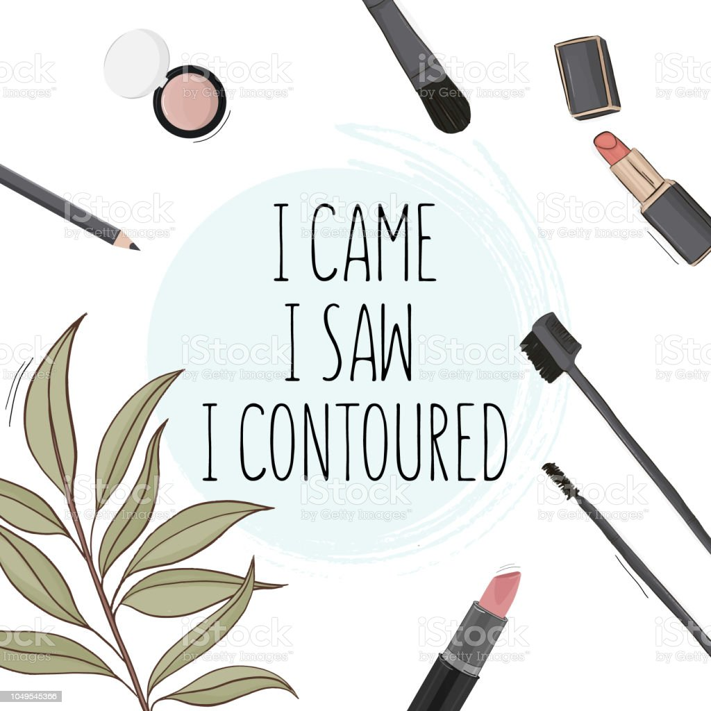Poster Quote I Came I Saw I Contoured Quote Hand Drawn Cosmetics Set