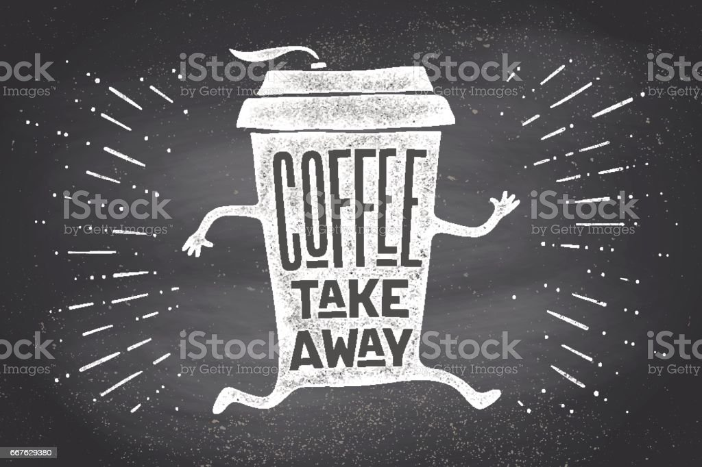 Poster take out coffee cup with lettering Coffee take away vector art illustration