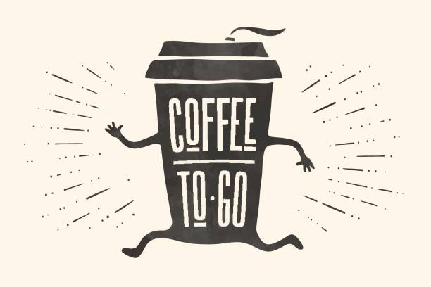 poster take out coffee cup with lettering coffee to go - junk food stock illustrations, clip art, cartoons, & icons