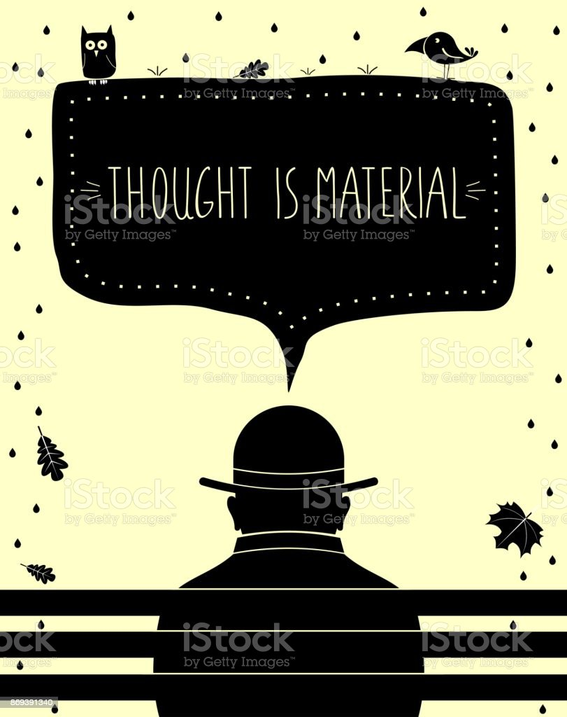Poster thought is material vector art illustration