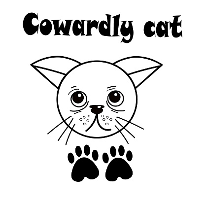 poster with a cat. From the series different characters of pets. The text is a cowardly cat. A grumpy and modest muzzle, two black legs nearby. Line art, vector illustration