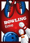 Colorful poster for time bowling. Vector template poster with bowling skittles, colored bowling balls and bowling shoes. Poster for ad, advertising, promotion, leaflet, flyer, postcards 1.1