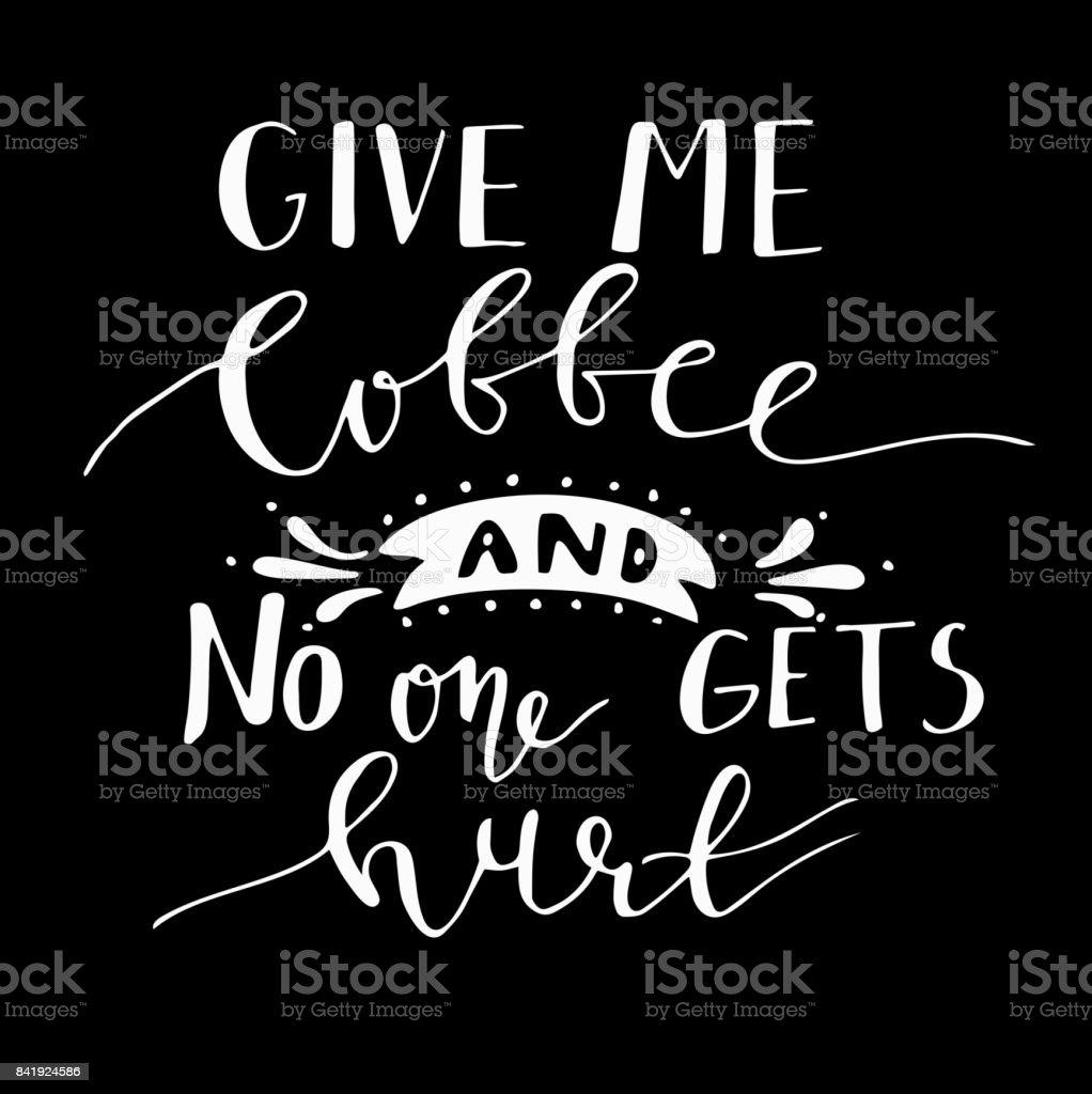 Plakat Mit Handgezeichneten Kaffee Slogan Stock Vektor Art und mehr ...