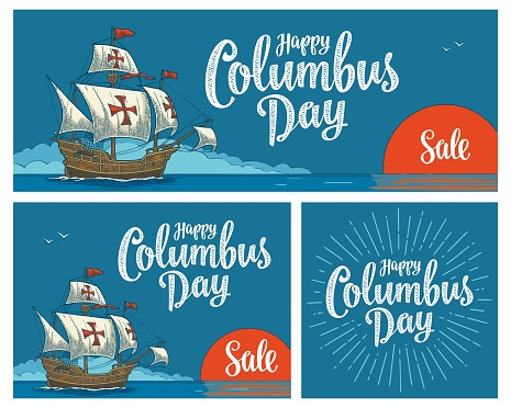 Posters for Happy Columbus Day. Sailing ship floating