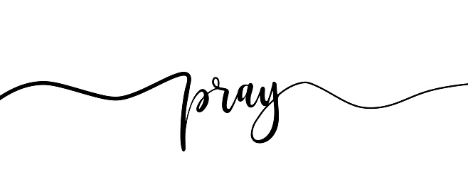 Pray Hand Lettering. Typography Design Inspiration. Black colored. On a white background. Vector