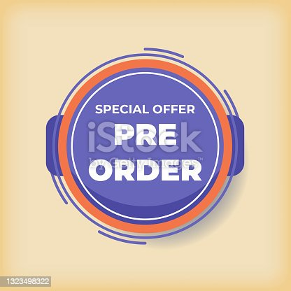 istock Pre order now label badges. limited time order with flat design 1323498322