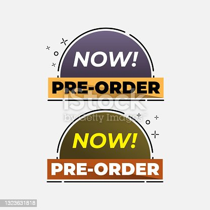 istock Pre order now label badges. limited time order with flat design 1323631818