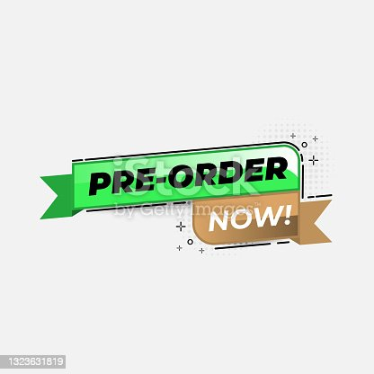 istock Pre order now label badges. limited time order with flat design 1323631819