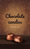 Premium Chocolate Candies on Brown Background. Natural Candy. Vector Illustration. Nature Composition. Truffle Filler. Chocolate Sweets. Advertising Poster Candy Shop. Confectionery Delicious.